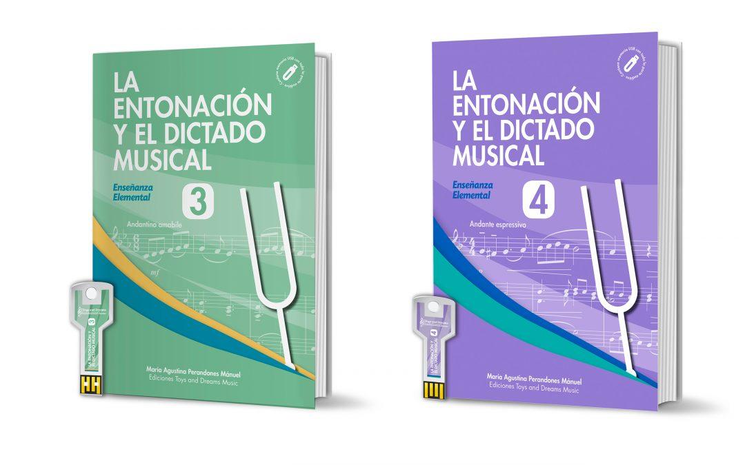 NUEVOS TÍTULOS: LA ENTONACIÓN Y EL DICTADO MUSICAL. PARA 3º Y 4º NIVEL DE ENSEÑANZA ELEMENTAL